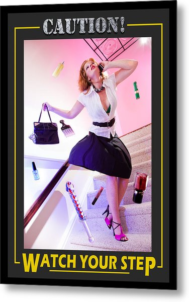 Caution Watch Your Step Version 2 Metal Print