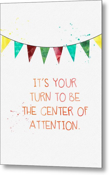 Center Of Attention- Card Metal Print