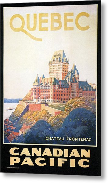 Chateau Frontenac Luxury Hotel In Quebec, Canada - Vintage Travel Advertising Poster Metal Print
