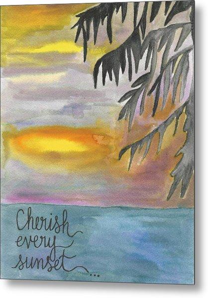 Cherish Every Sunset Metal Print