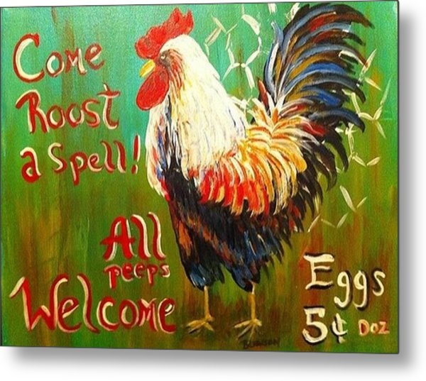Chicken Welcome 3 Metal Print