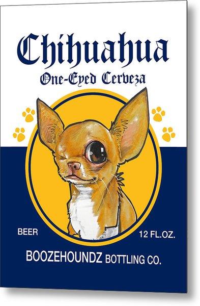 Chihuahua One-eyed Cerveza Metal Print