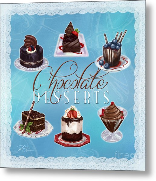 Chocolate Desserts Metal Print