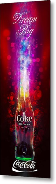 Coca-cola Dream Big Metal Print
