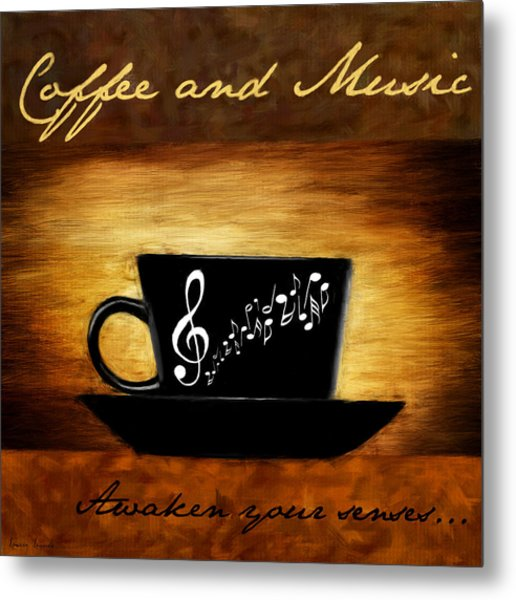 Coffee And Music Metal Print