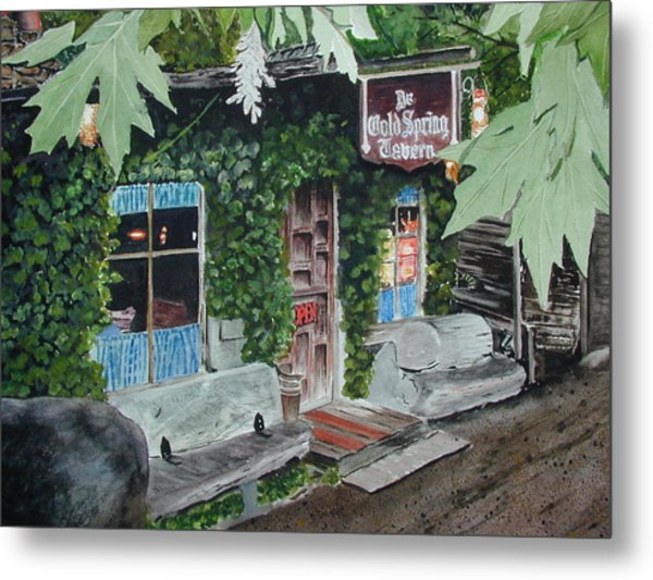 Cold Spring Tavern Metal Print by Dwight Williams