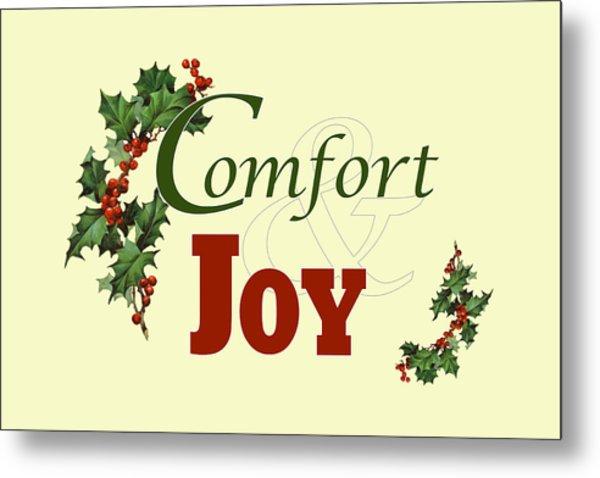 Comfort And Joy Metal Print