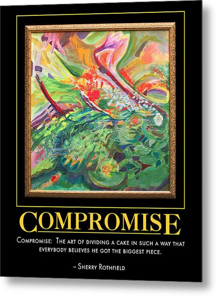 Compromise Metal Print