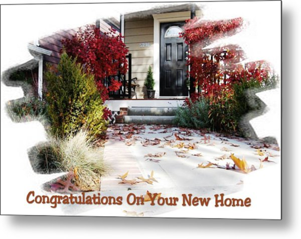 Congratulations On Your New Home Metal Print