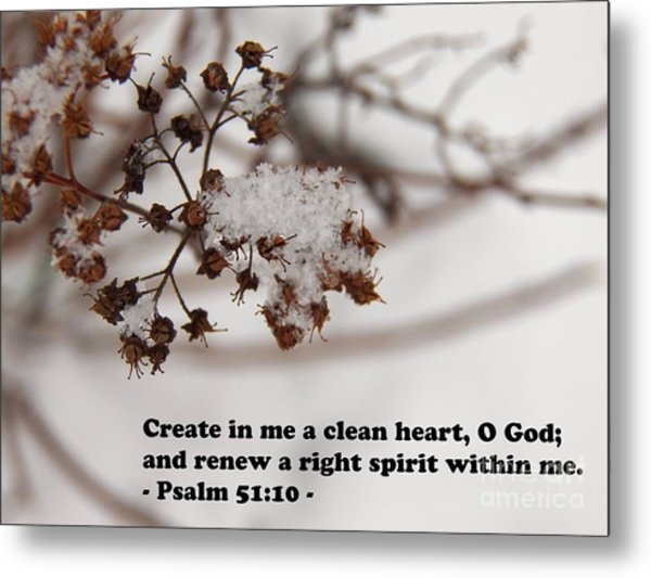 Create In Me A Clean Heart Metal Print