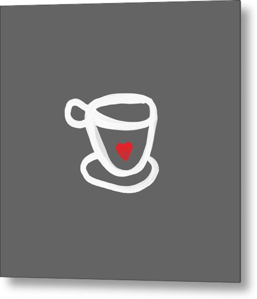 Cup Of Love- Shirt Metal Print