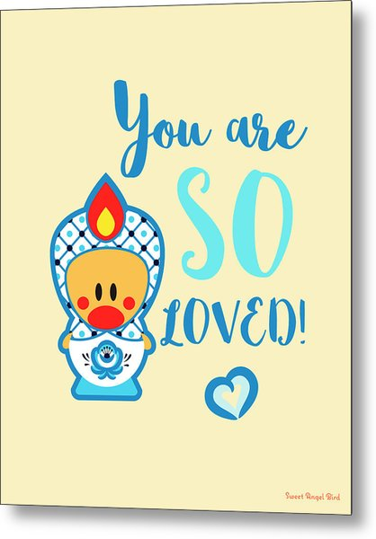 Cute Art - Blue And White Folk Art Sweet Angel Bird In A Nesting Doll Costume You Are So Loved Wall Art Print Metal Print