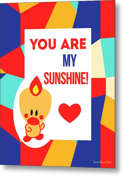 Cute Art - Sweet Angel Bird Multicolor Colorblock You Are My Sunshine Wall Art Print Metal Print