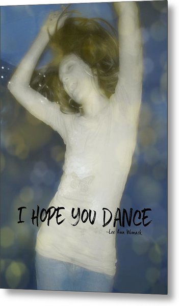 Dance Quote Metal Print by JAMART Photography