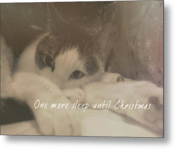 December 24th Quote Metal Print by JAMART Photography