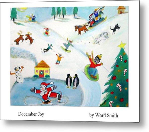 December Joy Metal Print by Ward Smith