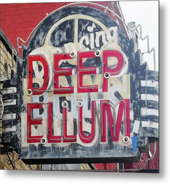 Deep Ellum Dallas Texas Metal Print