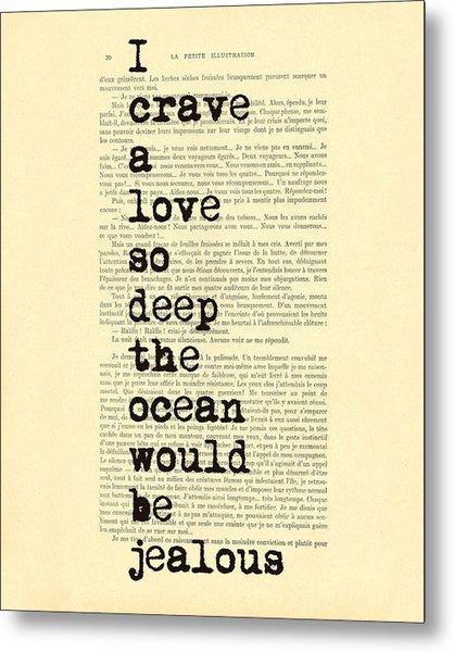 Deep Love Metal Print
