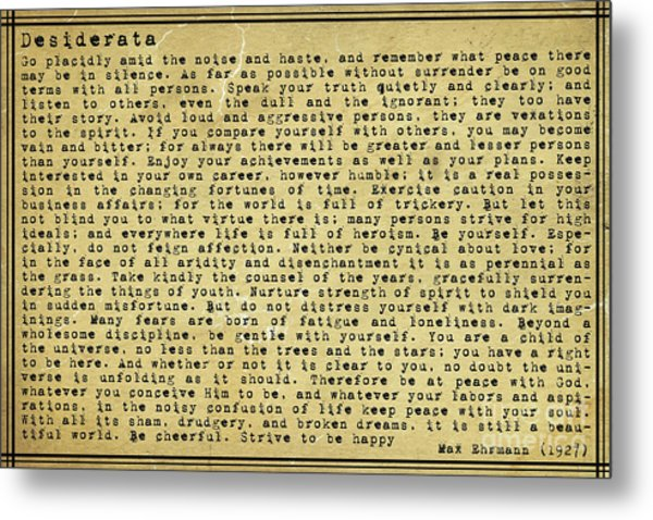 Desiderata By Max Ehrmann Metal Print