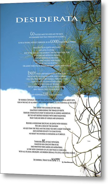 Desiderata Poem Over Sky With Clouds And Tree Branches Metal Print