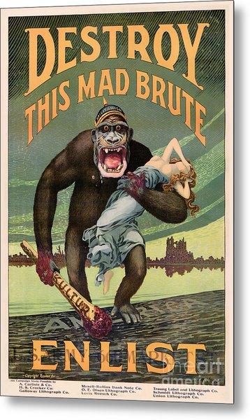 Destroy This Mad Brute - Restored Vintage Poster Metal Print