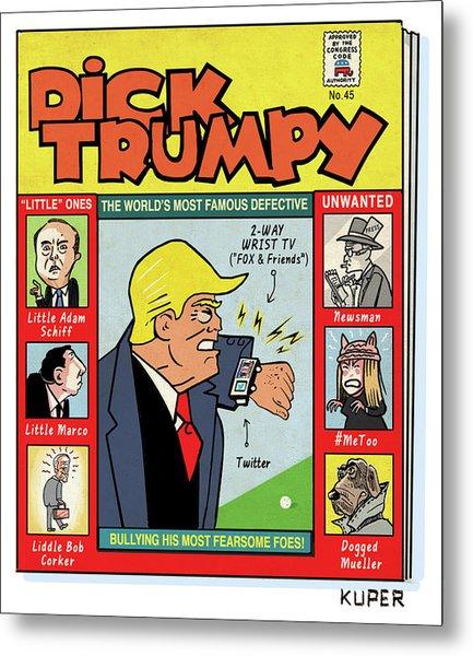 Dick Trumpy Metal Print