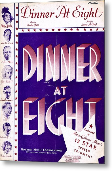 Dinner At Eight Metal Print