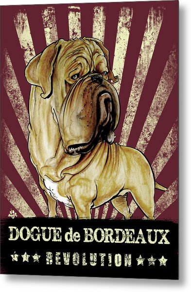 Dogue De Bordeaux Revolution Metal Print