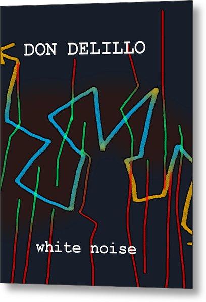 Don Delillo Poster  Metal Print