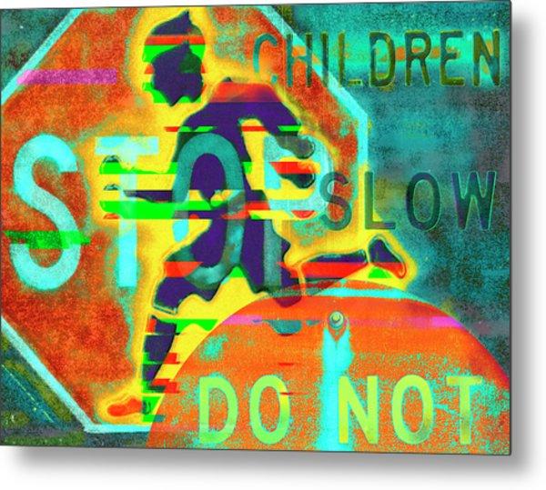 Don't Slow Children Metal Print