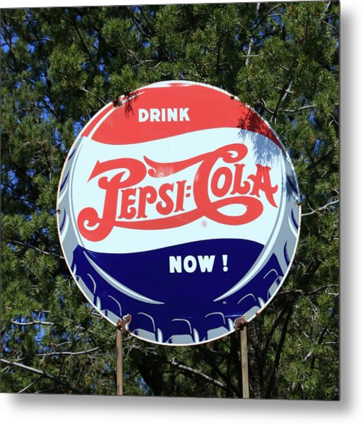 Drink Pepsi - Cola Now  Metal Print