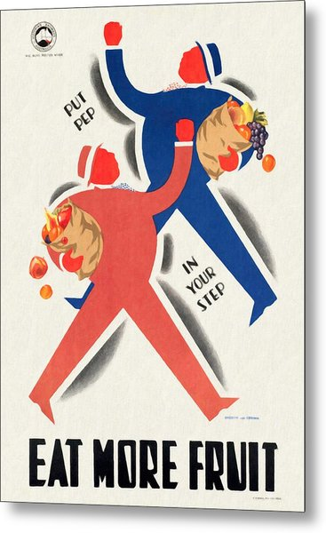Eat More Fruit - Vintage Poster Restored Metal Print
