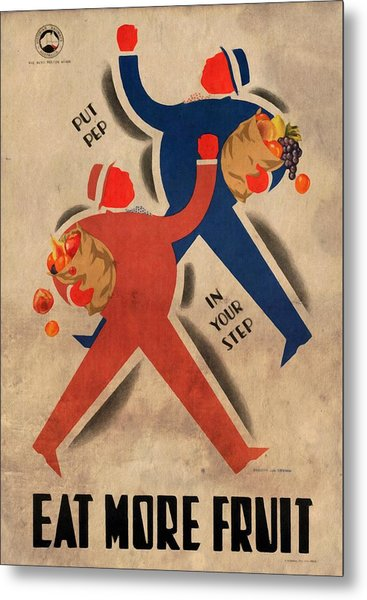 Eat More Fruit - Vintage Poster Vintagelized Metal Print