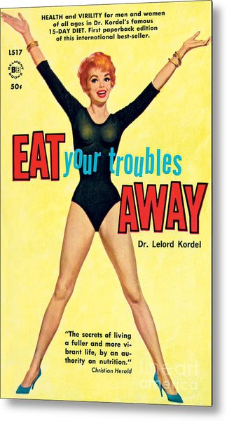 Eat Your Troubles Away Metal Print