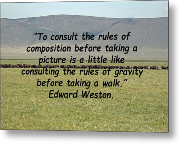 Edward Weston Quote Metal Print