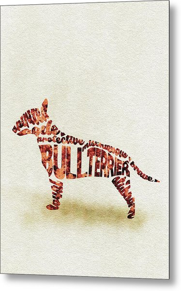 English Bull Terrier Watercolor Painting / Typographic Art Metal Print