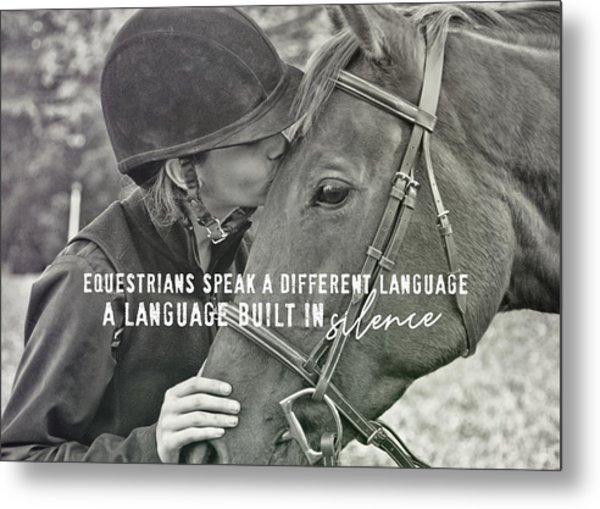 Equine Pact Quote Metal Print by JAMART Photography
