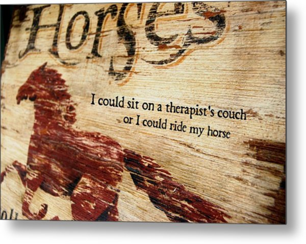 Equine Therapy Quote Metal Print