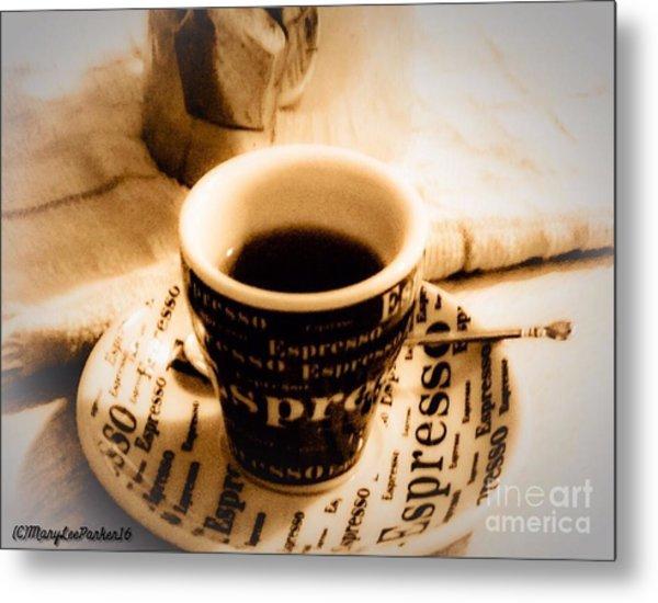 Espresso Anyone Metal Print