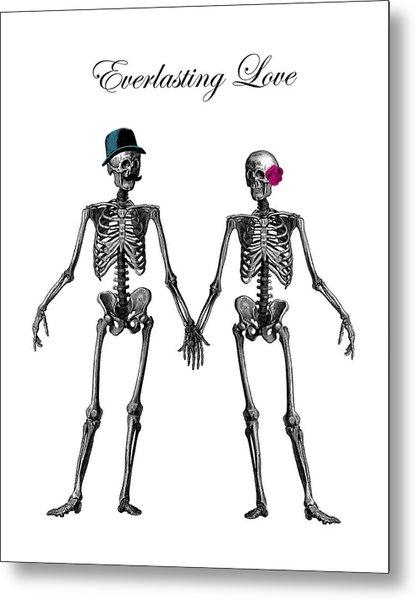 Everlasting Love Couple Skeleton Couple Metal Print