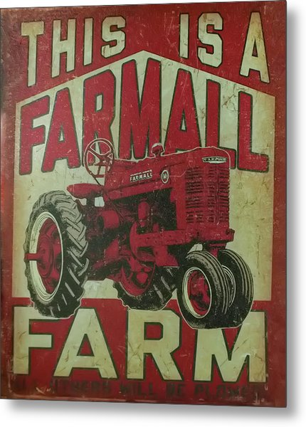 Metal Print featuring the photograph Farmall Farm Sign by Chris Flees