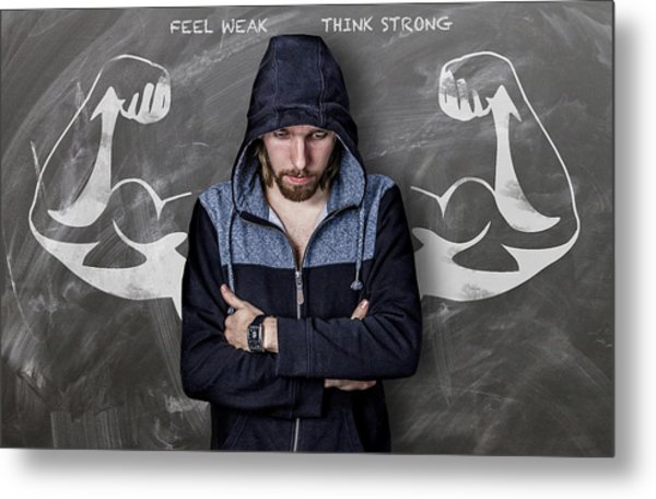 Feel Weak Think Strong Metal Print
