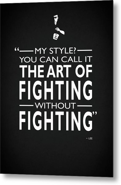 Fighting Without Fighting Metal Print