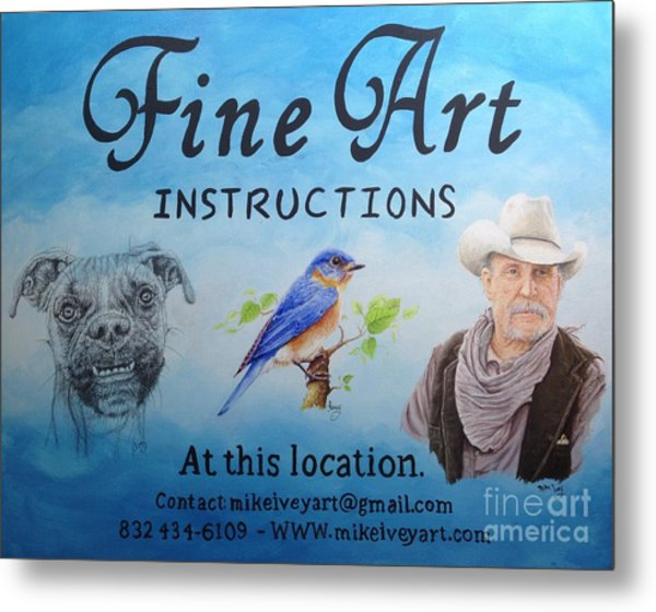 Metal Print featuring the painting Fine Art Instruction by Mike Ivey