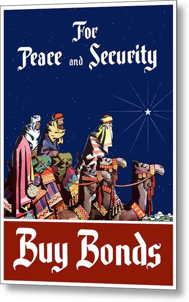 For Peace And Security - Buy Bonds Metal Print