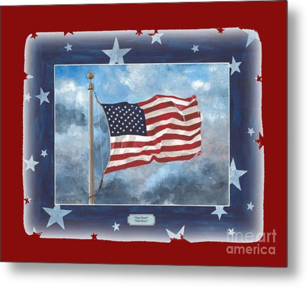 Forever Old Glory  Metal Print
