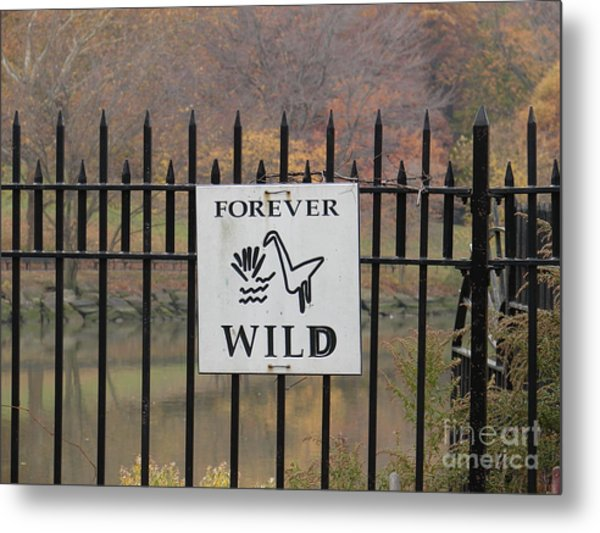 Forever Wild Metal Print