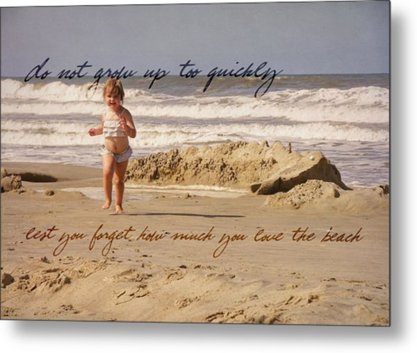 Forever Young Quote Metal Print by JAMART Photography