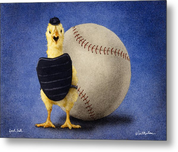 Fowl Ball... Metal Print