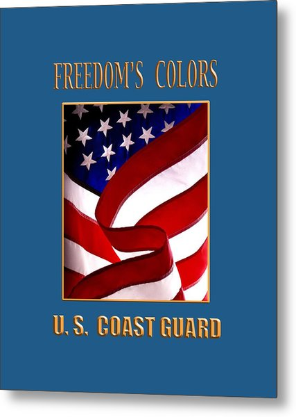 Freedom's Colors Uscg Metal Print
